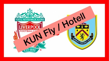Liverpool FC vs. Burnley - KUN FLYSETE